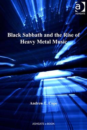 Black Sabbath and the Rise of Heavy Metal Music (Hardback) book cover