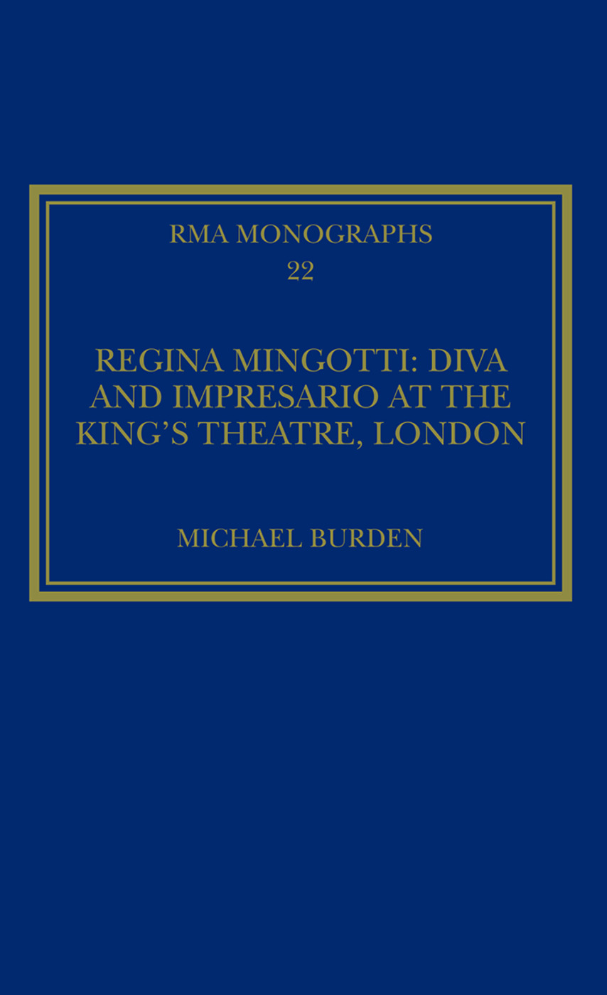 Regina Mingotti: Diva and Impresario at the King's Theatre, London book cover