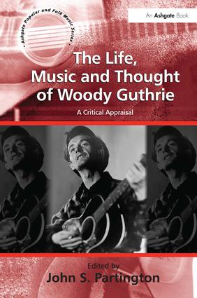 'Hard Travelin': Constructing Woody Guthrie's Dust Bowl Legacy