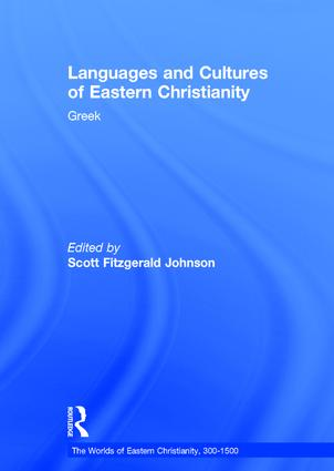 Languages and Cultures of Eastern Christianity: Greek (Hardback) book cover