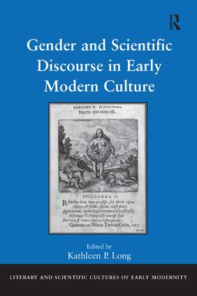 Gender and Scientific Discourse in Early Modern Culture: 1st Edition (Hardback) book cover