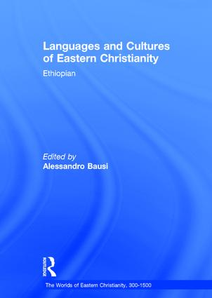 Languages and Cultures of Eastern Christianity: Ethiopian: 1st Edition (Hardback) book cover