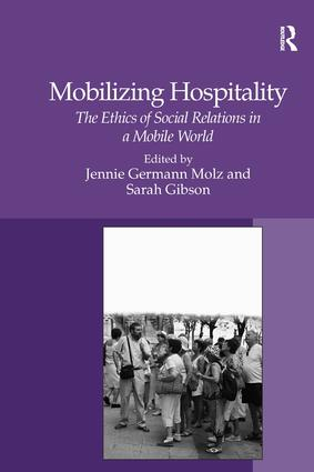 Mobilizing Hospitality: The Ethics of Social Relations in a Mobile World, 1st Edition (Hardback) book cover