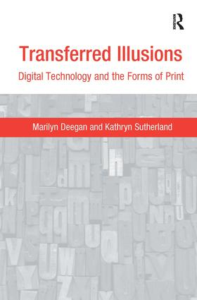 Transferred Illusions: Digital Technology and the Forms of Print book cover