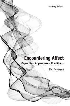 Encountering Affect: Capacities, Apparatuses, Conditions, 1st Edition (Hardback) book cover