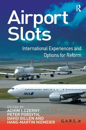 Airport Slots: International Experiences and Options for Reform (Hardback) book cover