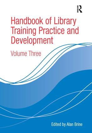 Handbook of Library Training Practice and Development: Volume Three (Hardback) book cover