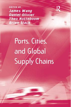 Ports, Cities, and Global Supply Chains: 1st Edition (Hardback) book cover