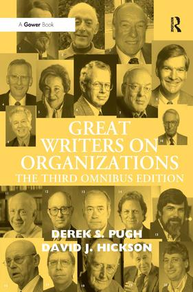 Great Writers on Organizations: The Third Omnibus Edition, 3rd Edition (Hardback) book cover