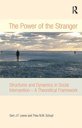 The Power of the Stranger: Structures and Dynamics in Social Intervention - A Theoretical Framework, 1st Edition (Hardback) book cover