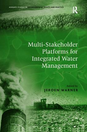 Multi-Stakeholder Platforms for Integrated Water Management (Hardback) book cover