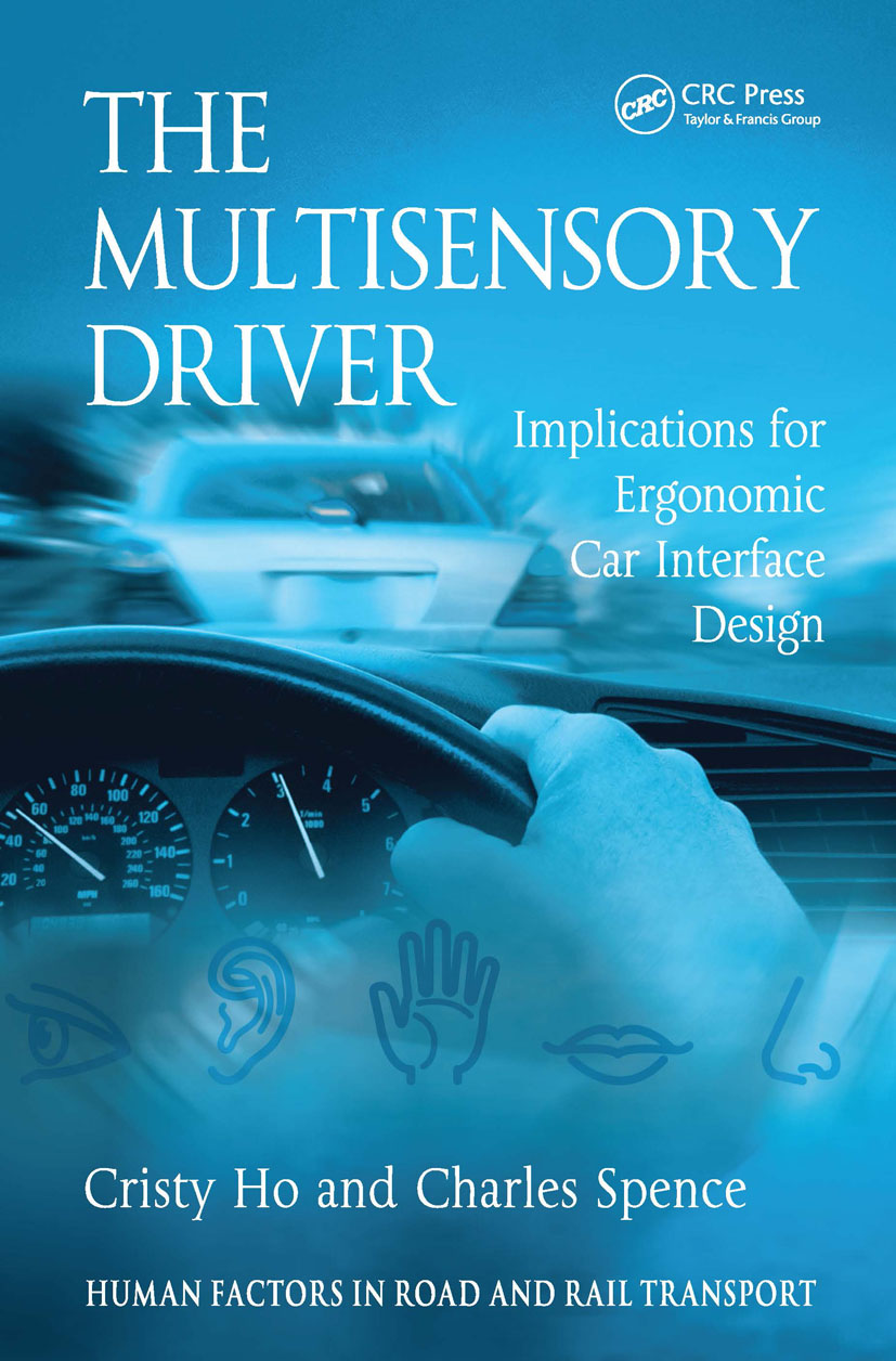 The Multisensory Driver: Implications for Ergonomic Car Interface Design (Hardback) book cover