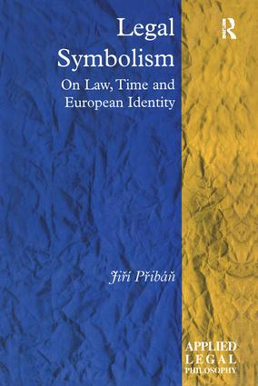 Legal Symbolism: On Law, Time and European Identity book cover