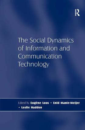 The Social Dynamics of Information and Communication Technology: 1st Edition (Hardback) book cover