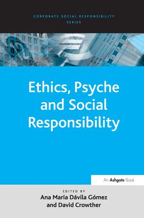Ethics, Psyche and Social Responsibility