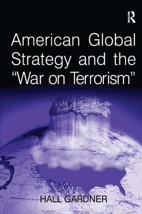American Global Strategy and the 'War on Terrorism': 1st Edition (Paperback) book cover