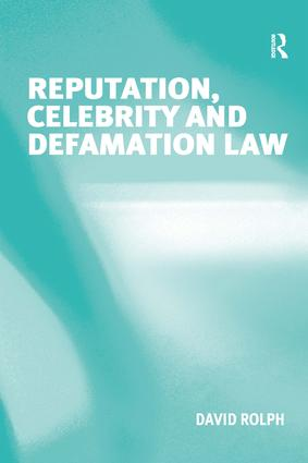 Reputation, Celebrity and Defamation Law (Hardback) book cover
