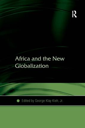 Africa and the New Globalization: 1st Edition (Hardback) book cover