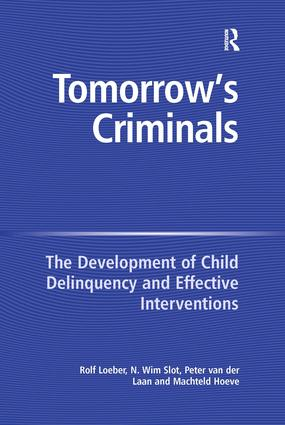 Tomorrow's Criminals: The Development of Child Delinquency and Effective Interventions book cover