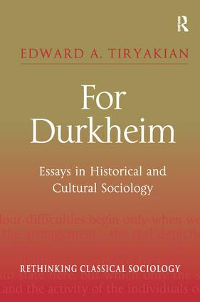 How To Write A Proposal Essay For Durkheim Essays In Historical And Cultural Sociology St Edition  Hardback Book Essay For High School Application Examples also Healthy Lifestyle Essay For Durkheim Essays In Historical And Cultural Sociology St  Essay On Health And Fitness