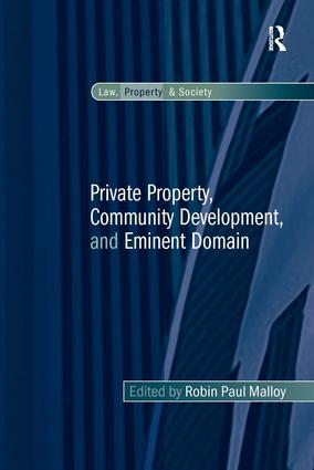 Private Property, Community Development, and Eminent Domain (Hardback) book cover