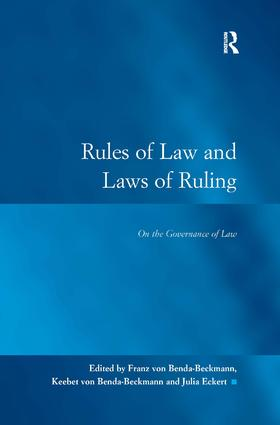 Rules of Law and Laws of Ruling: Law and Governance between Past and Future                      1