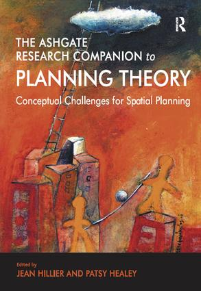 The Ashgate Research Companion to Planning Theory: Conceptual Challenges for Spatial Planning book cover