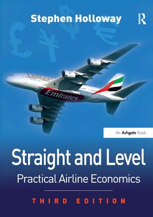 Straight and Level: Practical Airline Economics, 3rd Edition (Paperback) book cover