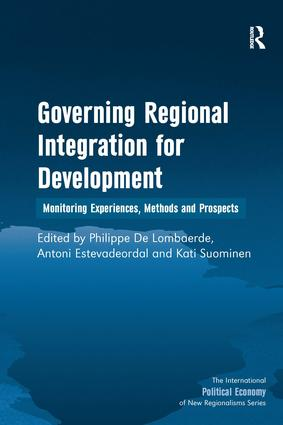 Governing Regional Integration for Development: Monitoring Experiences, Methods and Prospects, 1st Edition (Hardback) book cover