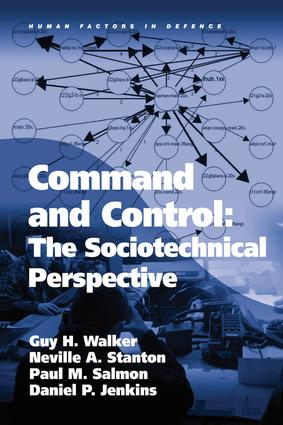 Command and Control: The Sociotechnical Perspective: 1st Edition (Hardback) book cover