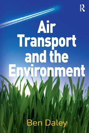 Air Transport and the Environment: 1st Edition (Hardback) book cover