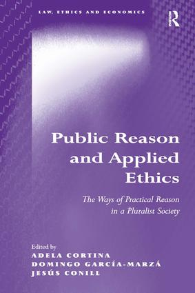 Public Reason and Applied Ethics: The Ways of Practical Reason in a Pluralist Society, 1st Edition (Hardback) book cover