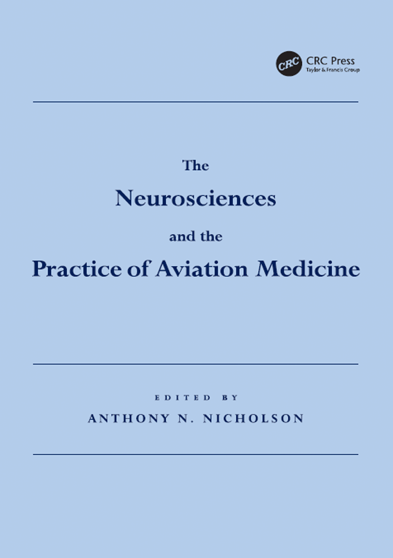 The Neurosciences and the Practice of Aviation Medicine: 1st Edition (Hardback) book cover