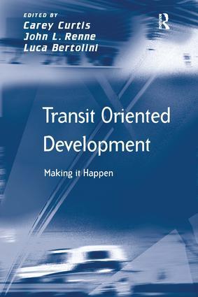Transit Oriented Development: Making it Happen, 1st Edition (Hardback) book cover