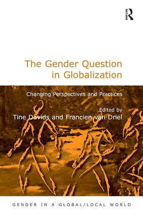 The Gender Question in Globalization: Changing Perspectives and Practices, 1st Edition (Paperback) book cover