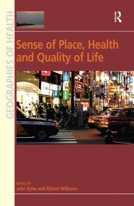 Sense of Place, Health and Quality of Life: 1st Edition (Hardback) book cover