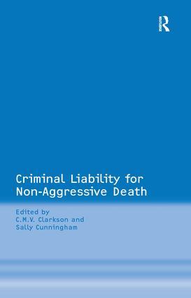 Criminal Liability for Non-Aggressive Death: 1st Edition (Hardback) book cover