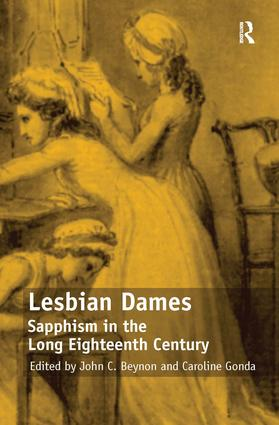 Lesbian Dames: Sapphism in the Long Eighteenth Century, 1st Edition (Hardback) book cover
