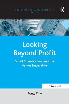 Looking Beyond Profit: Small Shareholders and the Values Imperative, 1st Edition (Hardback) book cover