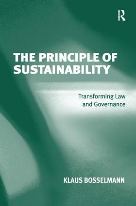The Principle of Sustainability: Transforming Law and Governance, 1st Edition (Hardback) book cover