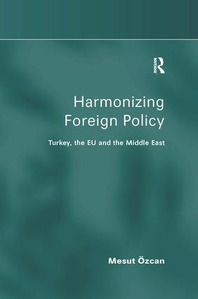 The Making of Turkish Foreign Policy