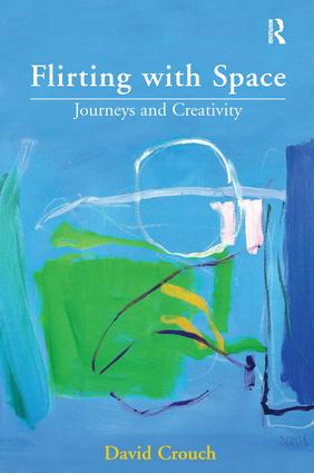 Flirting with Space: Journeys and Creativity, 1st Edition (Hardback) book cover