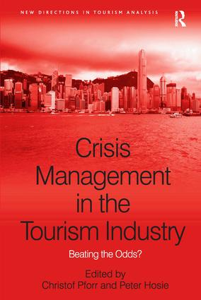 Crisis Management in the Tourism Industry: Beating the Odds? book cover