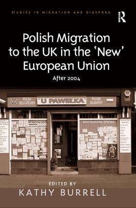 Polish Migration to the UK in the 'New' European Union: After 2004, 1st Edition (Hardback) book cover
