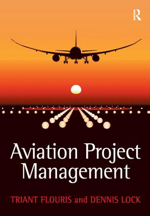 Aviation Project Management: 1st Edition (Hardback) book cover
