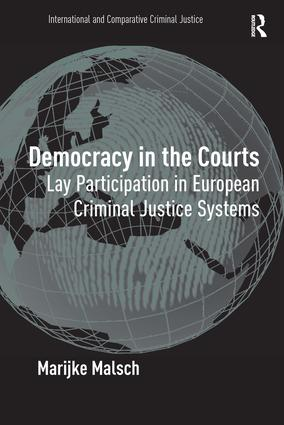 Democracy in the Courts: Lay Participation in European Criminal Justice Systems book cover