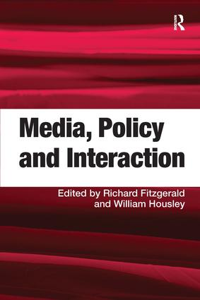 Media, Policy and Interaction: 1st Edition (Hardback) book cover