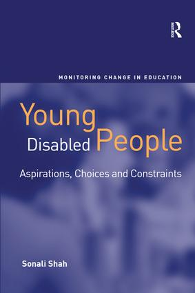 Young Disabled People: Aspirations, Choices and Constraints, 1st Edition (Hardback) book cover