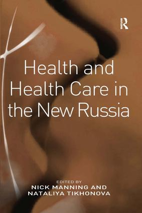 Health and Health Care in the New Russia