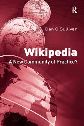 Wikipedia: A New Community of Practice? (Hardback) book cover